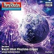 Nacht über Phariske-Erigon (Perry Rhodan 2819) | Uwe Anton