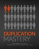 Duplication Mastery