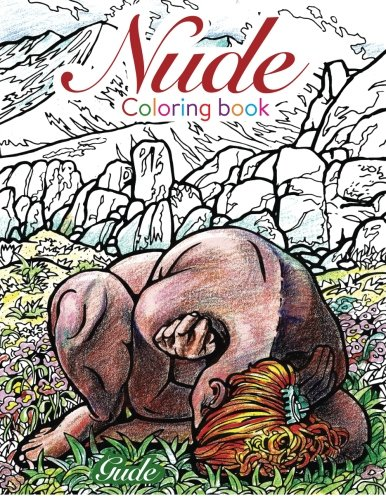 Amazon.com: NUDES Coloring Book (9780692585740): Karl Gude: Books