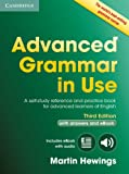 Advanced Grammar in Use Book with Answers and Interactive eBook: A Self-study Reference and Practice Book for Advanced…