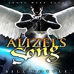 Alizel's Song: Angel War Saga, Book 1 | Bill Pottle