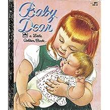 Baby Dear ; Little Golden Book
