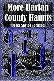 More Harlan County Haunts
