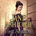 First Season | Jane Ashford