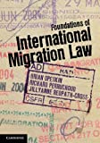 img - for Foundations of International Migration Law by Brian Opeskin (Editor), Richard Perruchoud (Editor), Jillyanne Redpath-Cross (Editor) (27-Sep-2012) Paperback book / textbook / text book