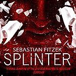 Splinter   Sebastian Fitzek