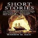 Short Stories | Mr. Warren M. Rice Jr.