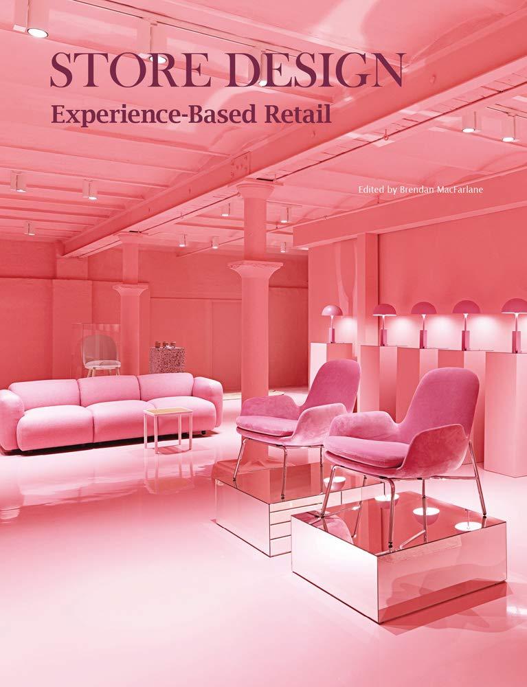 Store Design: Experience-Based Retail: Brendan MacFarlane ...
