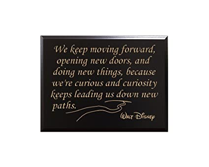 Amazoncom We Keep Moving Forward Opening New Doors And Doing New
