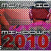 Mc Mario Mixdown 2010