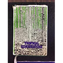 Tropical Silviculture: Principles and Techniques