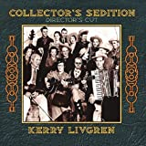 Collector's Sedition Director's Cut by Kerry Livgren
