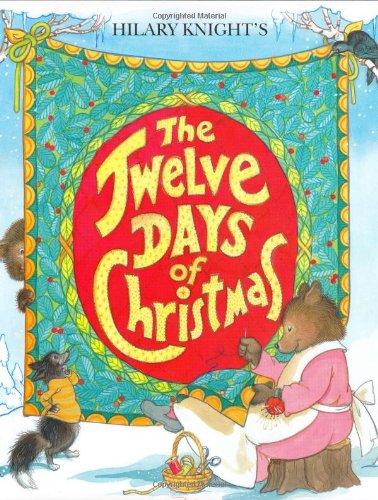 Twelve Days Of Christmas Book.Hilary Knight S The Twelve Days Of Christmas Hilary Knight