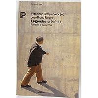 Légendes urbaines: Rumeurs daujourdhui (Documents Payot)