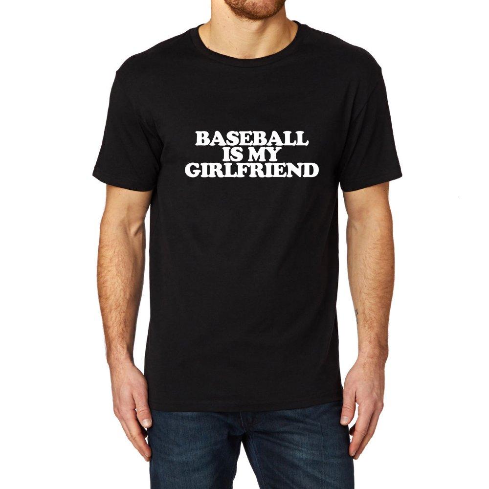 Loo Show Baseball Is My Girlfriend Fun T Shirts Funny Tee