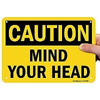 "SmartSign""Caution - Mind Your Head"" Sign   7"" x 10"" Plastic"