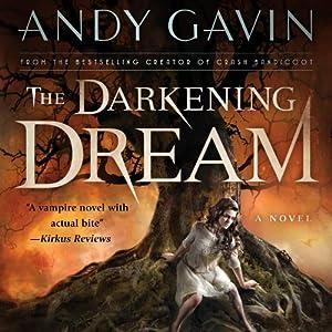 The Darkening Dream Audiobook