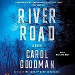 River Road: A Novel | Carol Goodman