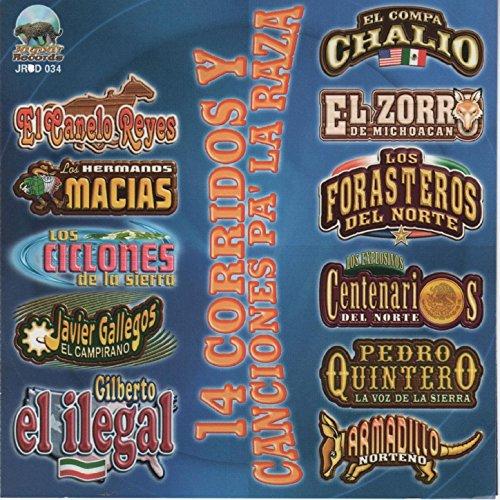 14 Corridos y Canciones Pa la Raza