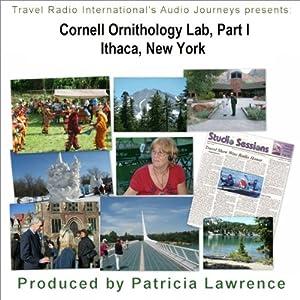 Cornell Ornithology Lab Part 1, Ithaca New York Walking Tour
