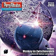 Monkey im Zwischenreich (Perry Rhodan 2933) Hörbuch von Uwe Anton Gesprochen von: Andreas Laurenz Maier