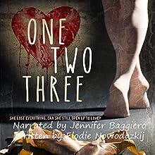 One, Two, Three Audiobook by Elodie Nowodazkij Narrated by Jennifer Baggiero