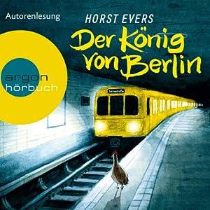 Der König von Berlin Hörbuch