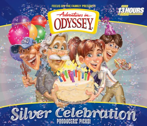 Silver Celebration: Producers' Picks! (Adventures in Odyssey Classics) by Tyndale House Publishers
