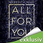 Sehnsucht (All for you 1) Hörbuch von Meredith Wild Gesprochen von: Emilia Wallace, Ben Adam