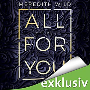 Sehnsucht (All for you 1) Hörbuch
