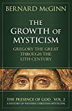 download ebook the growth of mysticism: gregory the great through the 12 century (the presence of god) (v. 2) pdf epub