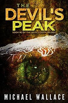 The Devil's Peak (The Devil's Deep Book 2) by [Wallace, Michael]