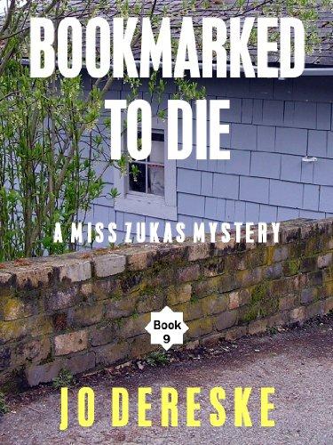 Bookmarked to Die (Miss Zukas mysteries Book 9)