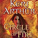 Circle of Fire: Damask Circle, Book 1 Audiobook by Keri Arthur Narrated by Emily Zeller