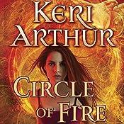 Circle of Fire: Damask Circle, Book 1 | Keri Arthur
