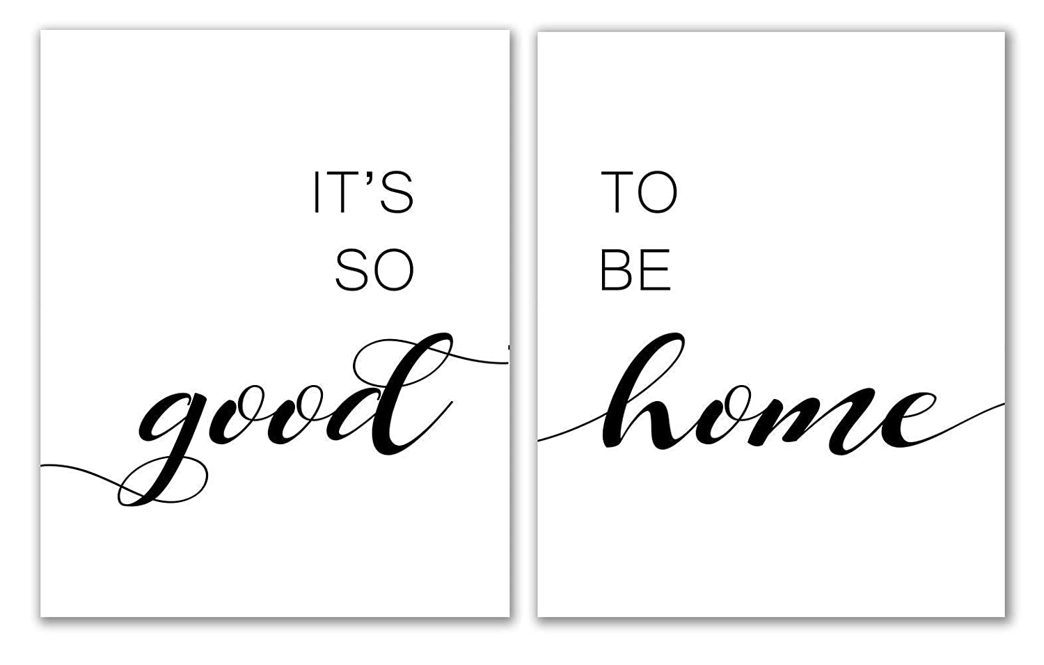 Amazon Com It S So Good To Be Home Print 8 X 10 Unframed Living Room Wall Art Inspiration Wall Decor Typography Poster Quote Entry Room Decor Set Of 2 Handmade