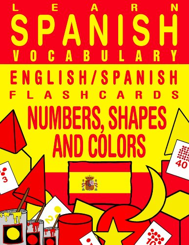 Learn Spanish Vocabulary - English/Spanish Flashcards -  Numbers, Shapes and Colors (FLASHCARD EBOOKS) (Spanish Number Flash Cards compare prices)
