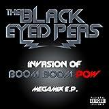 Invasion Of Boom Boom Pow – Megamix E.P. [Explicit]