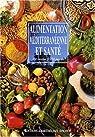 Alimentation méditerranéenne et santé : 250 recettes & 150 auteurs par Ely