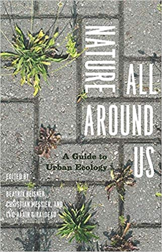 Nature All Around Us: A Guide to Urban Ecology: Beatrix