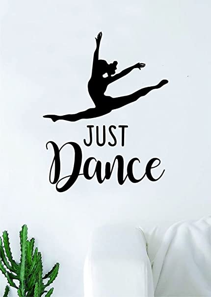 Amazon.com: Decals Vinyl Stickers Just Dance Quote Wall ...