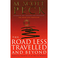 The Road Less Travelled And Beyond: Spiritual Growth in an Age of Anxiety