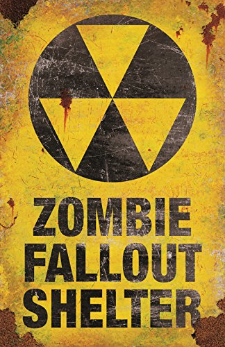 METAL SIGN-ZOMBIE FALLOUT -