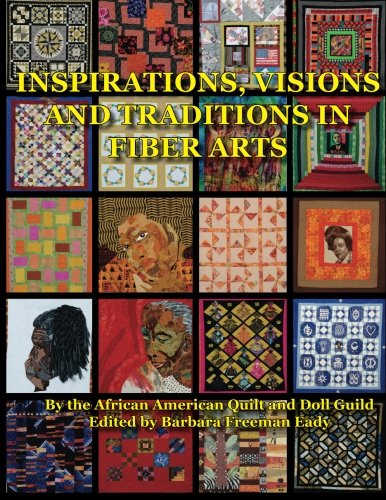 Search : Inspirations, Visions and Traditions in Fiber Arts