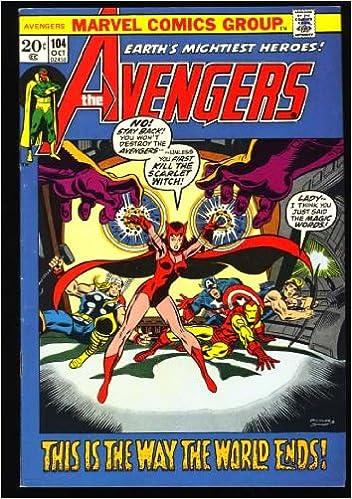 The Avengers (Marvel Comic #104) October 1972: Roy Thomas