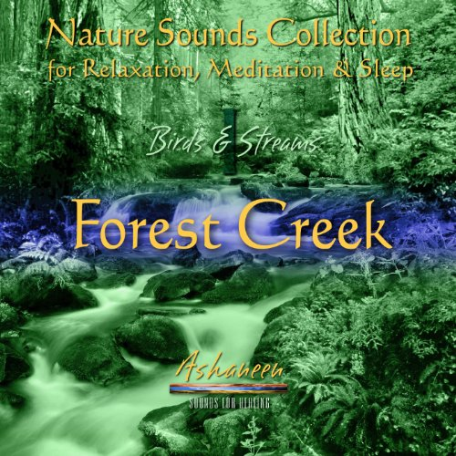 Bird Sounds - Nature Sounds Collection: Birds & Streams, Vol. 1 (Forest Creek)