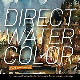 Direct Watercolor (English Edition) por [Holmes, Marc]