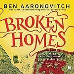 Broken Homes: A Rivers of London Novel | Ben Aaronovitch