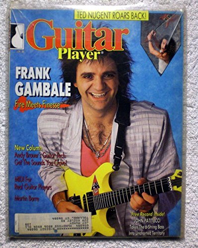 Frank Gambale - Guitar Player Magazine - June 1988 - Ted Nugent Article ()