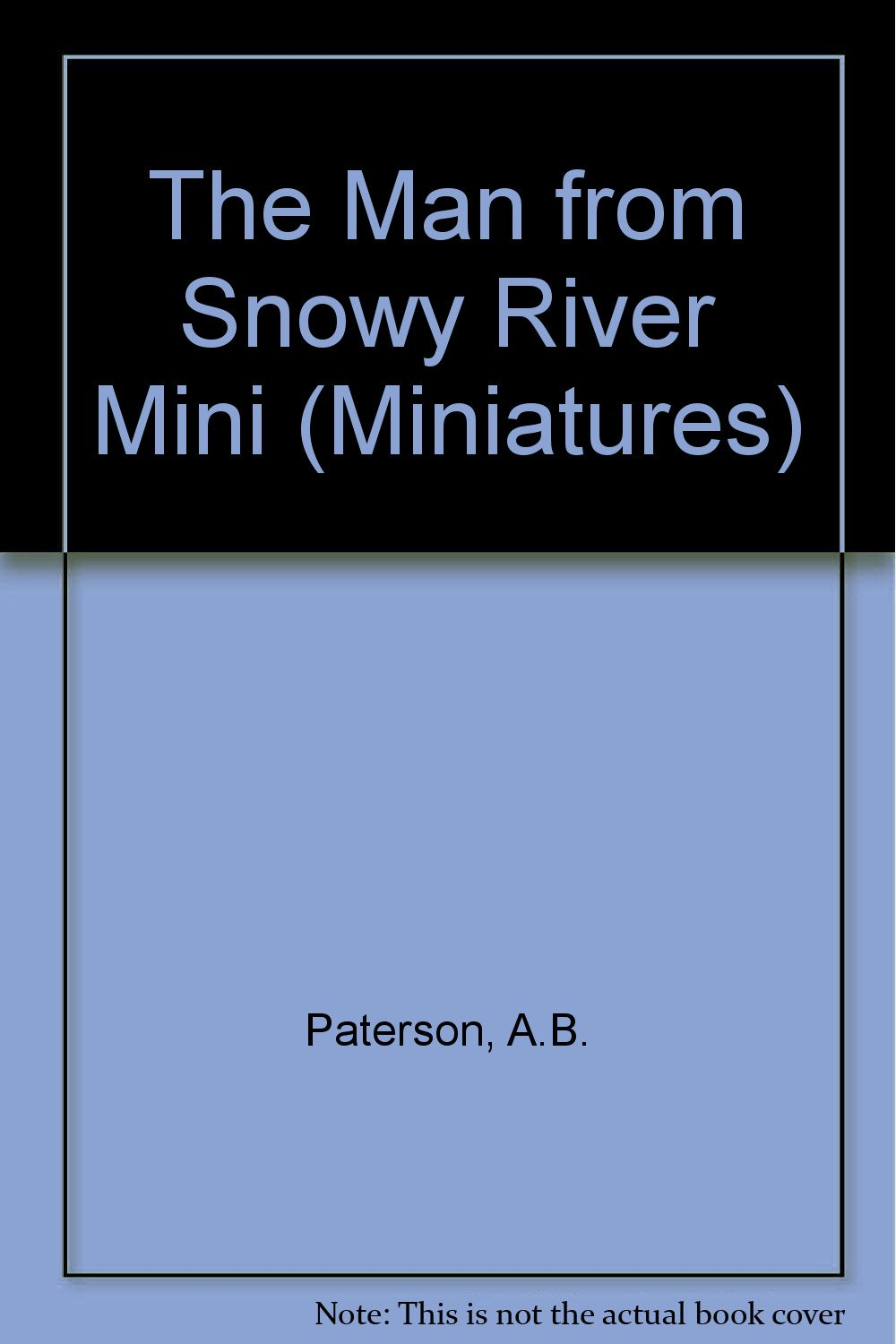 The Man from Snowy River Mini (Miniatures)
